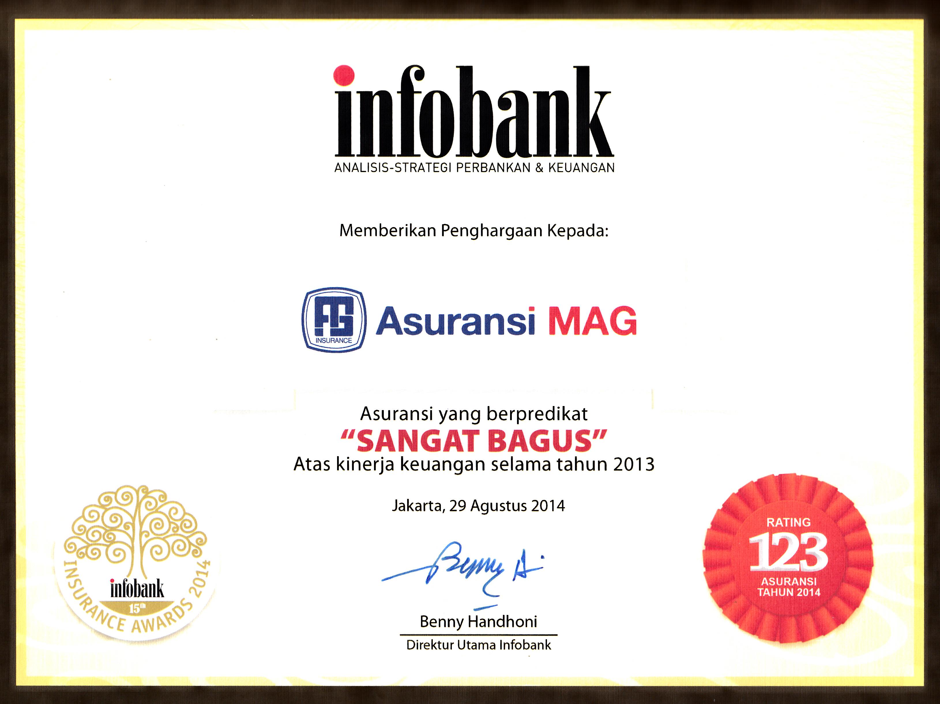 """Di pertengahan tahun 2014, mendapat penghargaan dari Majalah Infobank  yakni predikat """"Sangat Bagus"""" dalam Pengelolaan Keuangan Perusahaan secara keseluruhan."""