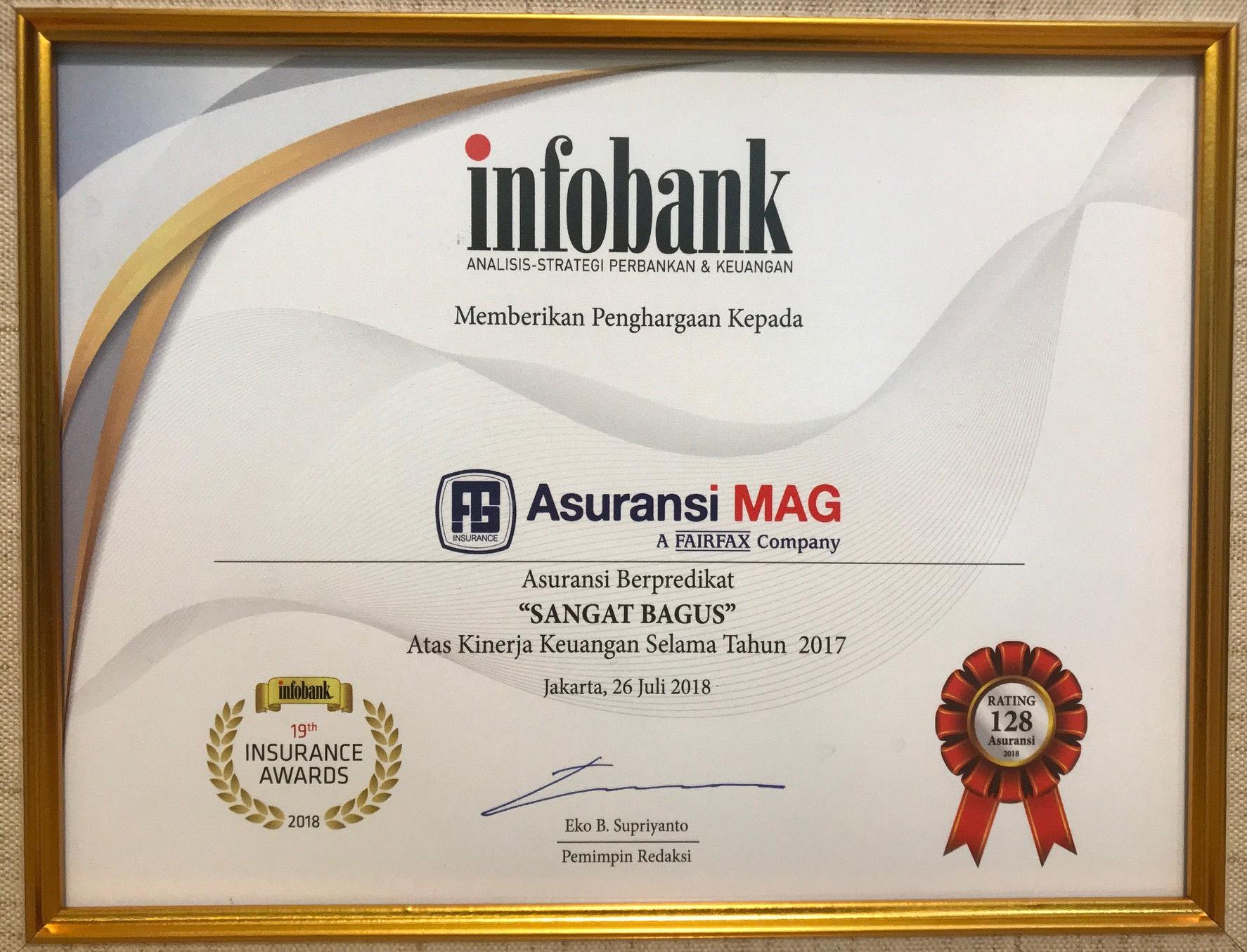 Diakhir semester pertama, Perusahaan mendapatkan penghargaan dari Majalah Infobank dalam acara Infobank 19th Insurance Awards 2018, yaitu Sangat Bagus – Atas Kinerja Keuangan Selama Tahun 2017.